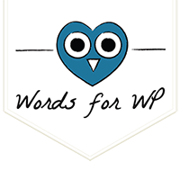 wordsforwp Screencast, Copywriting, WordPress specialist